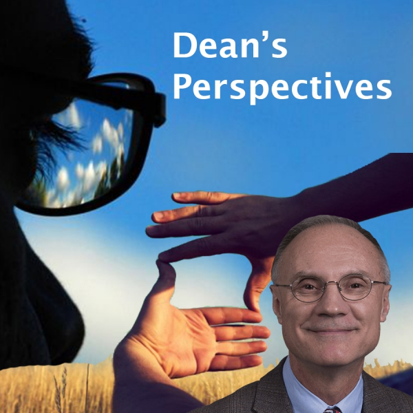 Dean's Perspectives
